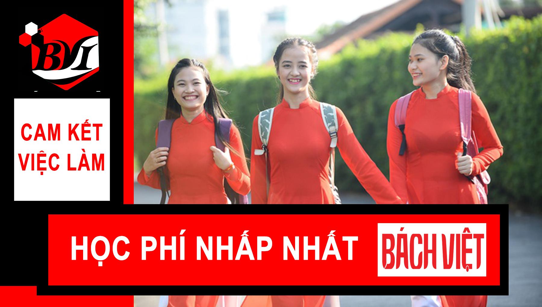 Tuyển Sinh Bách Việt-Cam Kết Chất Lượng Đào Tạo-Cam Kết Việc Làm